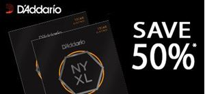 Save 50% on 2 Sets of D'Addario NYXL
