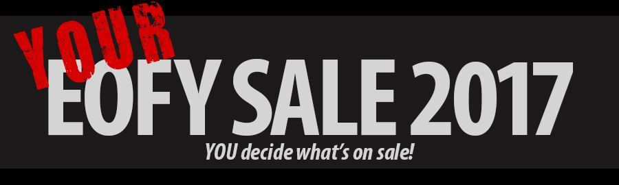 YOUR End of Financial Year Sale!