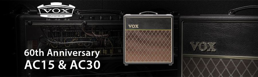 Vox 60th Anniversary AC15 and AC30 Amplifiers