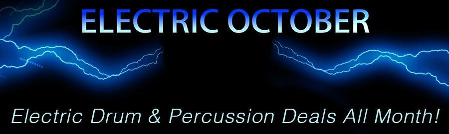 Electric October - Electric Drum & Percussion Deals All Month