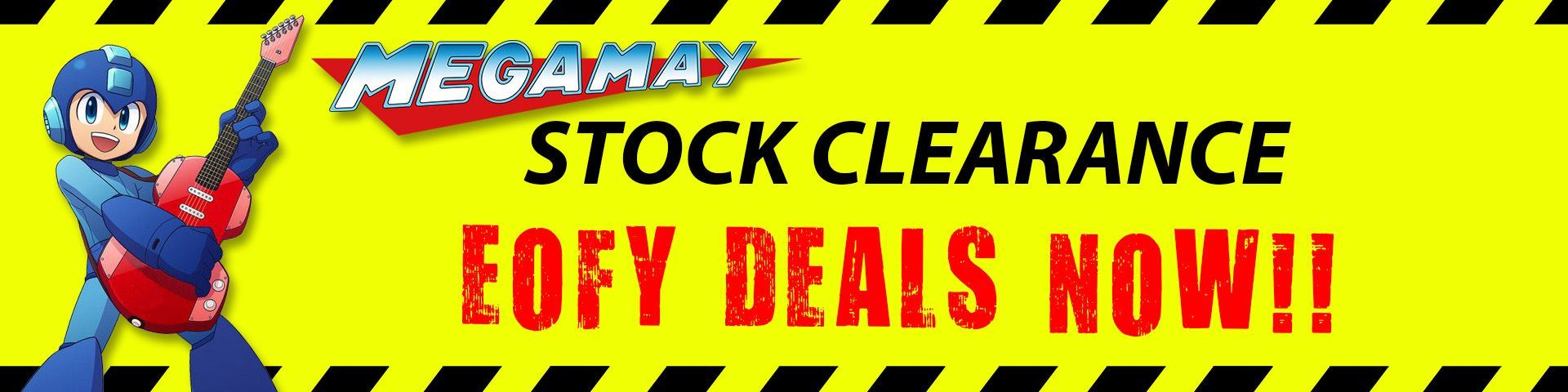 Mega May Stock Clearance - EOFY Sale
