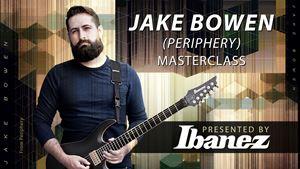 Jake Bowen (Periphery) Ibanez Masterclass