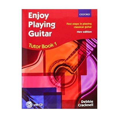 "Debbie Cracknell - ""Enjoy Playing Guitar Tutor Book 1 + CD: First steps in playing classical guitar"""