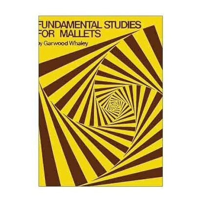Percussion Book - Fundamental Studies for Mallets by Garwood Whaley