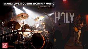 Mixing Live Modern Worship - Free Masterclass with Andrew Crawford